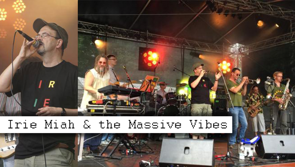 Irie Miah & the Massive Vibes
